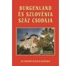 Dr. Bedécs Gyula BURGENLAND ÉS SZLOVÉNIA SZÁZ CSODÁJA album