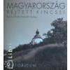 Horváth György;Borsos Mihály Magyarország rejtett kincsei