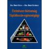 Dr. Bíró Géza;Dr. Bíró György Élelmiszer-biztonság - Táplálkozás-egészségügy