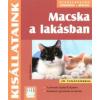 Katrin Behrend MACSKA A LAKÁSBAN /KISÁLLATAINK