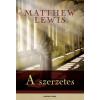 Matthew Lewis A SZERZETES