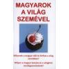 Vas Gábor;Sipos Judit MAGYAROK A VILÁG SZEMÉVEL