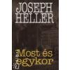 Joseph Heller Most és egykor