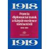 Ádám Magda FRANCIA DIPLOMÁCIAI IRATOK A KÁRPÁT-MEDENCE TÖRTÉNETÉRŐL - 1928-1932