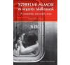 Ethel Spector Person SZERELMI ÁLMOK ÉS VÉGZETES TALÁLKOZÁSOK - A ROMANTIKUS SZENVEDÉLY EREJE társadalom- és humántudomány