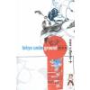 Vágvölgyi B. András Tokyo Underground