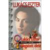 Lukács Eszter válogatott élete
