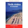 Warga Éva Török riviéra és Isztambul