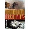 Michael Robotham ÖSSZEOMLÁS