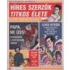 Robert Schnakenberg HÍRES SZERZŐK TITKOS ÉLETE