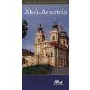 Moldoványi Ákos ALSÓ-AUSZTRIA - PANORÁMA REGIONÁLIS ÚTIKÖNYVEK