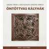 Lengyel Károly;Sabján Tibor;L. Kiss Katalin Öntöttvas kályhák