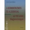 Győri Szabó Róbert A kommunizmus és a zsidóság az 1945 utáni Magyarországon