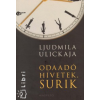 Ljudmila Ulickaja ODAADÓ HÍVETEK, SURIK