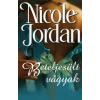 Nicole Jordan BETELJESÜLT VÁGYAK