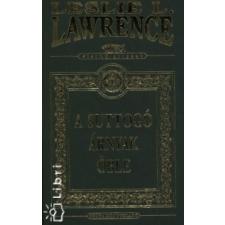 Leslie L. Lawrence A SUTTOGÓ ÁRNYAK ÖBLE (DÍSZKIADÁS) regény