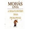 Mohás Lívia A DEKATLONFÉRFI - IRMA - PROKOPIOSZ