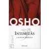 Osho INTIMITÁS - A BIZALOM MŰVÉSZETE