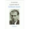 Radnóti Miklós Erőltetett menet - In memoriam Radnóti Miklós