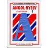 Dr. Szentiványi Ágnes;Dr. Bartáné Aranyi Edina ANGOL NYELV ALAPFOKON 1.