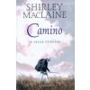 Shirley Maclaine Camino - a lélek utazása