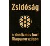 Dr. Varga László Zsidóság a dualizmus kori Magyarországon történelem