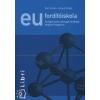 Bart István;Klaudy Kinga EU fordítóiskola