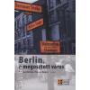 Németh István;Tollas Gábor Berlin, a megosztott város