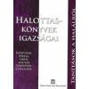 Farkas Lőrinc Imre Könyvkiadó HALOTTASKÖNYVEK IGAZSÁGAI - EGYIPTOMI, PERZSA, TIBETI, MAGYAR TANÍTÁSOK A HALÁLRÓL
