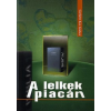 Mentor Kiadó A lelkek piacán - Esszék, tanulmányok
