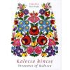 Fejér Kati Kalocsa kincse / Treasures of Kalocsa