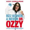 Ozzy Osbourne Bízz bennem, a nevem Dr. Ozzy