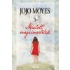 Jojo Moyes Mielőtt megismertelek