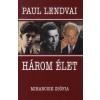 Paul Lendvai Három élet