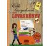 Mullenheim, Sophie de Nagy lovas könyv -  Csak lányoknak gyermek- és ifjúsági könyv