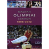 Rózsaligeti László Magyar olimpiai lexikon 1896-2012 (CD melléklettel)