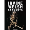 Irvine Welsh Skagboys