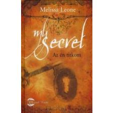 Melissa Leone MY SECRET - AZ ÉN TITKOM ezoterika