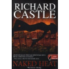 Richard Castle Naked Heat - Meztelen hőség
