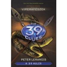 Peter Lerangis A 39 kulcs: Viperafészek gyermek- és ifjúsági könyv