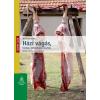 Mezőgazda Kiadó Házi vágás, bontás, töltelékáru-készítés