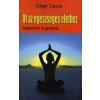 Edgar Cayce Út az egészséges élethez