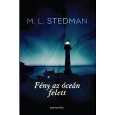 M. L. Stedman Fény az óceán felett regény