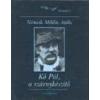 Masszi Kő Pál, a szárnykészítő - Németh Miklós Attila