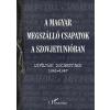L'Harmattan Kiadó A magyar megszálló csapatok a Szovjetunióban - Levéltári dokumentumok 1941-1947
