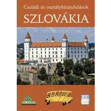 Cser Kiadó SZLOVÁKIA - CSALÁDI ÉS OSZTÁLYKIRÁNDULÁSOK utazás