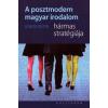 Németh Zoltán: A Posztmodern Magyar Irodalom Hármas Stratégiája