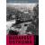 Corvina Kiadó Budapest ostroma - 7. átdolgozott kiadás