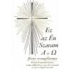 Univerzális Élet Egyesület Ez az Én szavam - Jézus evangéliuma