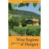 Corvina Kiadó Wine Regions of Hungary